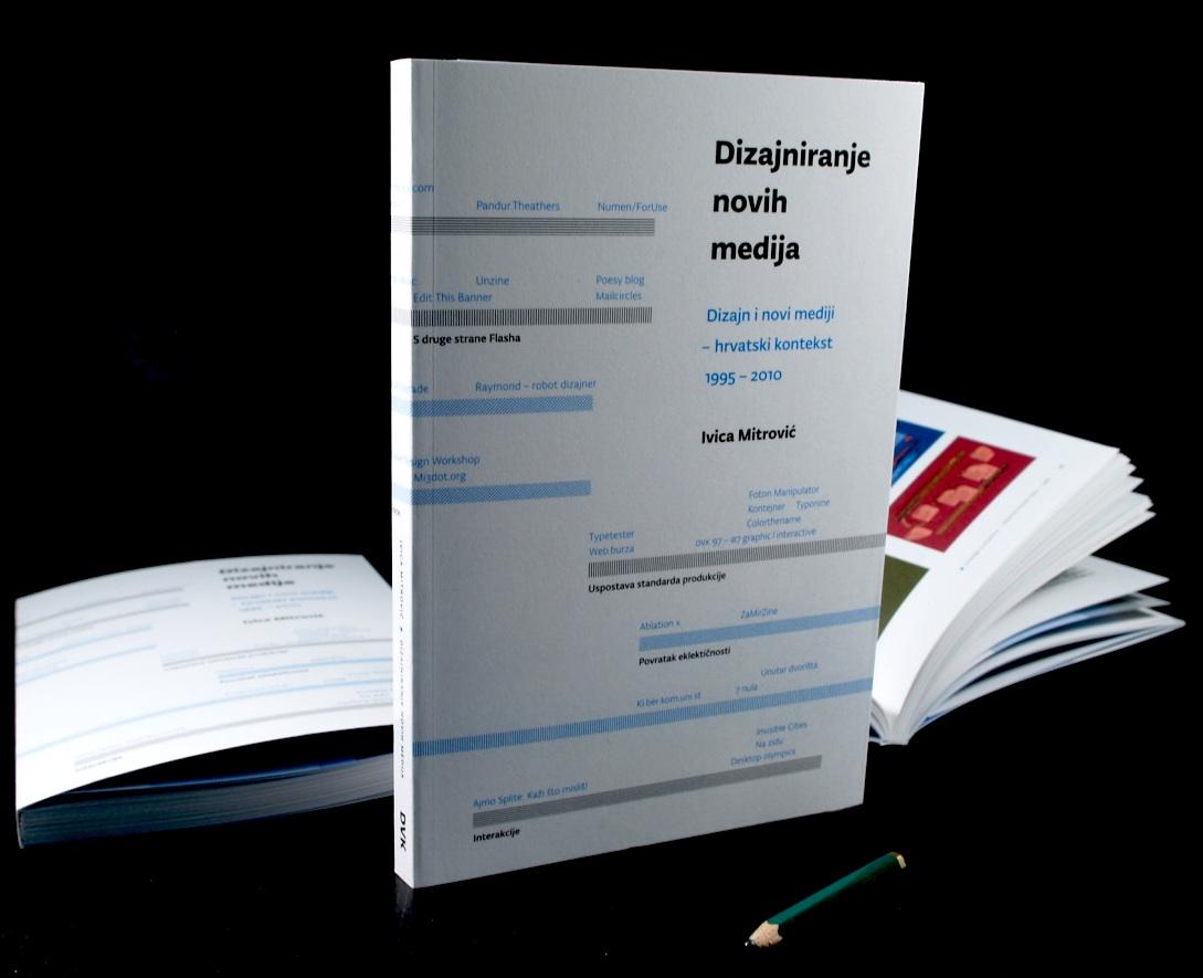 Dizajniranje novih medija, Dizajn i novi mediji – hrvatski kontekst (1995 – 2010)